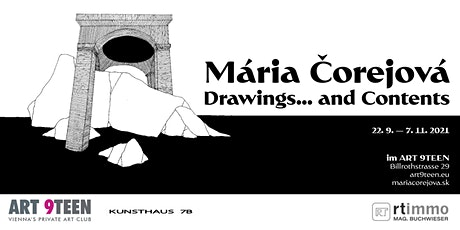 """MÁRIA ČOREJOVÁ - """"Drawings...and Contents"""" Tickets"""