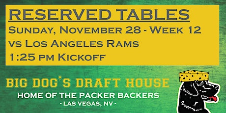 Draft House-Week 12 Packer Game Reserved Tables (RAMS 1:25pm am Kickoff) tickets