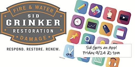 Sid Gets an App - Sid Grinker Restoration Fall Party 2021 tickets