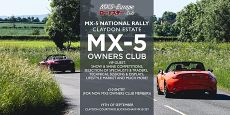 MX5 EUROPE CLUB STAND AT THE MX-5 NATIONAL RALLY CLAYDON ESTATE tickets