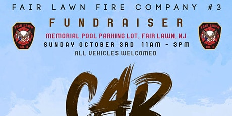 First Annual Car Show - Hosted by: Fair Lawn Fire Co. 3 tickets
