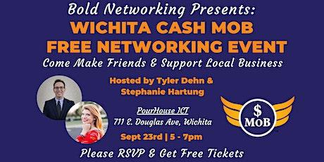 KS | Wichita Cash Mob - FREE Networking Event | September 2021 tickets
