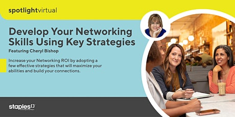 Develop Your Skills for Networking Using Key Strategies tickets
