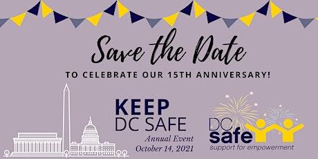 Keep DC SAFE: 15th Anniversary Celebration tickets