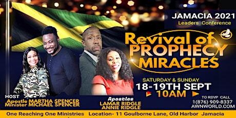 PROPHETIC REVIVAL KINGSTON JAMAICA tickets