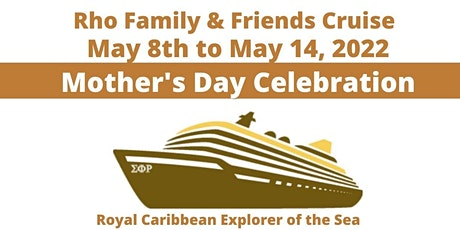 Rho Family & Friends Cruise Planning & Attendance tickets
