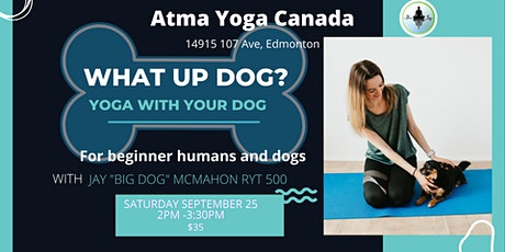 What Up Dog! Yoga for you and your dog tickets