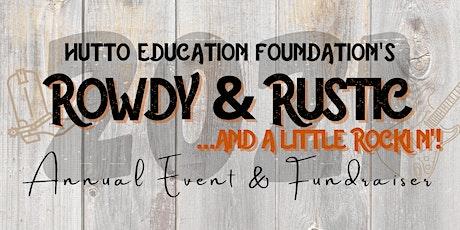 2021 Rowdy, Rustic and a little bit Rockin' tickets