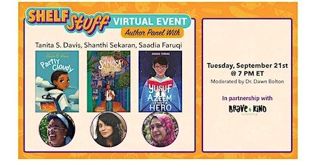 Shelf Stuff Virtual Panel: Tanita S. Davis, Shanthi Sekaran + Saadia Faruqi tickets