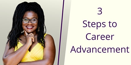 3 Steps to Career  Advancement tickets