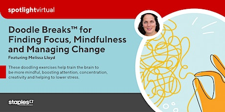 Doodle Breaks™ for Finding Focus, Mindfulness and Managing Change tickets