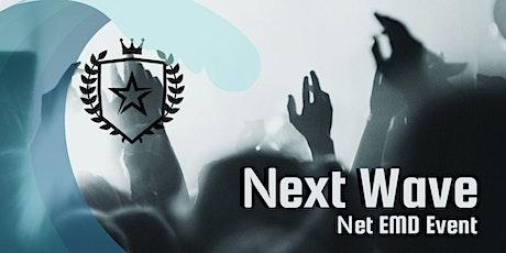 Next Wave Net EMD Event tickets