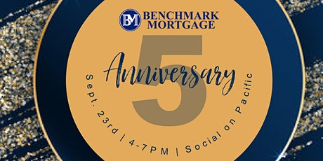 Benchmark Mortgage 5 Year Anniversary tickets