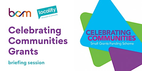 Celebrating Communities Grants - briefing session tickets