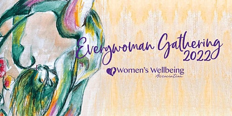 Everywoman Gathering 2022 (postponed from 2021 dates) tickets