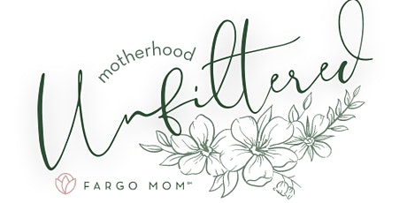 Motherhood Unfiltered: Real conversations & fun designed for moms! tickets