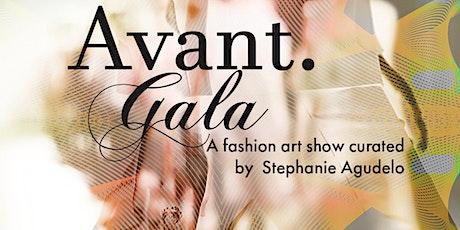 Avant. Gala Fashion Art Show tickets
