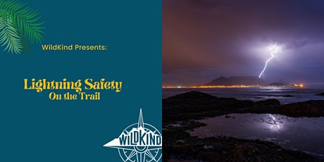 Lightning Safety on the Trail tickets
