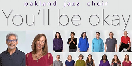 Oakland Jazz Choir Benefit Concert - IN PERSON OR LIVESTREAMED tickets