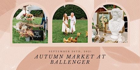 The Autumn Market at Ballenger Farm tickets