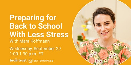 Preparing for Back to School With Less Stress tickets