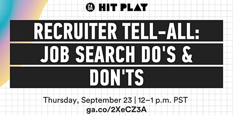 Recruiter Tell-All: Job Search Do's and Don'ts in 2021 tickets