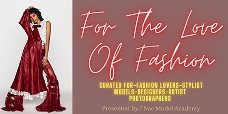 For The Love Of Fashion tickets