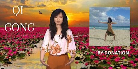Wednesday De-stress, Serene, Resilient, Joyful Qi Gong for Healing [PWYC] tickets