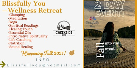 Fall Into You Retreat  by Blissfully You tickets