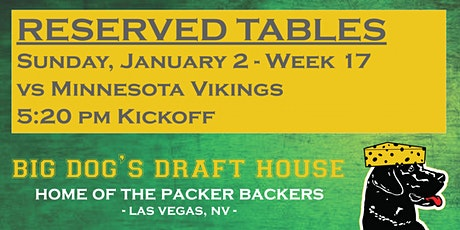 Draft House-Week 17 Packer Game Reserved Tables (VIKINGS 5:20pm am Kickoff) tickets