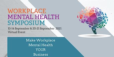 2021 Workplace Mental Health Symposium tickets