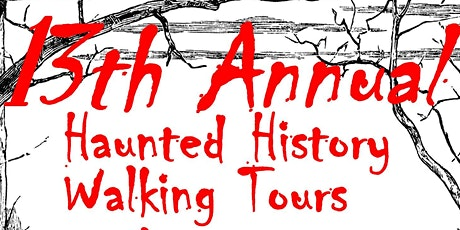Haunted History Walking Tour  SATURDAY TOURS 6:00pm tickets
