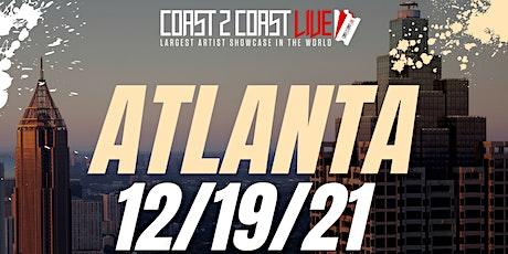 Coast 2 Coast LIVE Showcase Atlanta - Artists Win $50K In Prizes tickets