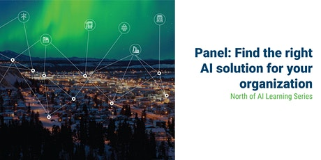 Find the right AI solution for your organization: Expert Panel Discussion tickets