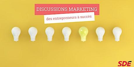 Les discussions marketing des entrepreneurs à succès billets