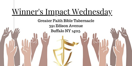 Greater Faith Bible Tabernacle Winner's Wednesday tickets
