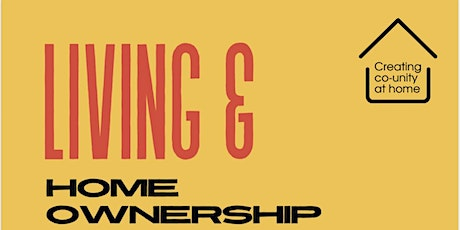 Living and Homeownership. tickets