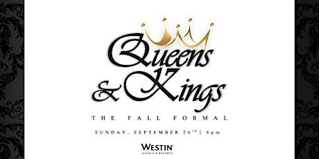 QUEENS and KINGS ... The Fall Formal tickets