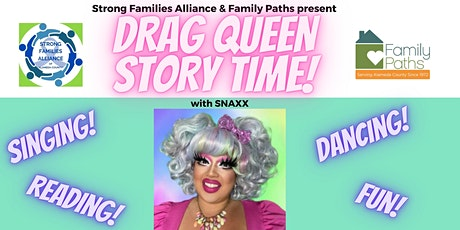Drag Queen Story Time with Strong Families Alliance & Family Paths tickets