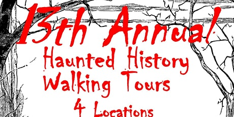 Haunted History Walking Tour  SATURDAY TOURS  6:40pm tickets