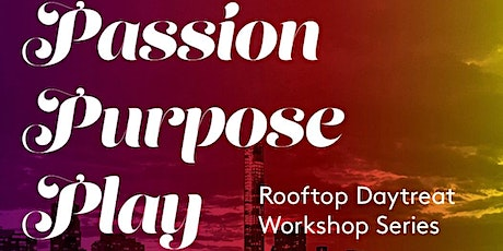 Passion -Purpose - Play tickets