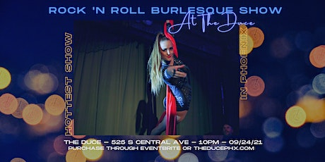 Rock 'N Roll Burlesque Show in the Black Orchid Room tickets