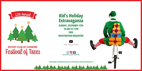 Rotary Festival of Trees - Kids Holiday Extravaganza, Sunday Dec. 12, 2021 billets