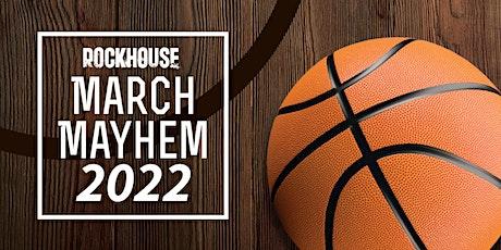 Rockhouse March Mayhem 2022 tickets