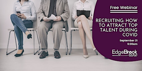 Recruiting: How to attract top talent during COVID tickets