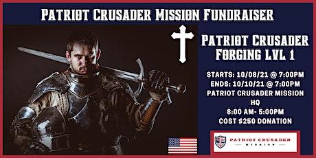 Patriot Crusader Forging tickets