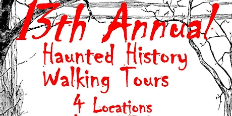 Haunted History Walking Tour  FRIDAY TOURS 7:00pm tickets