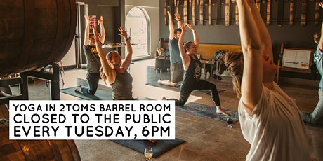 Yoga in the Private Barrel Room at 2Toms tickets