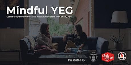 Mindful YEG Community Meditation Class tickets