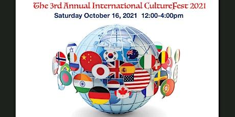 3rd Annual International CultureFest 2021 tickets
